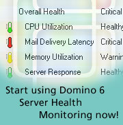 Start using Domino 6 Server Health Monitoring now!